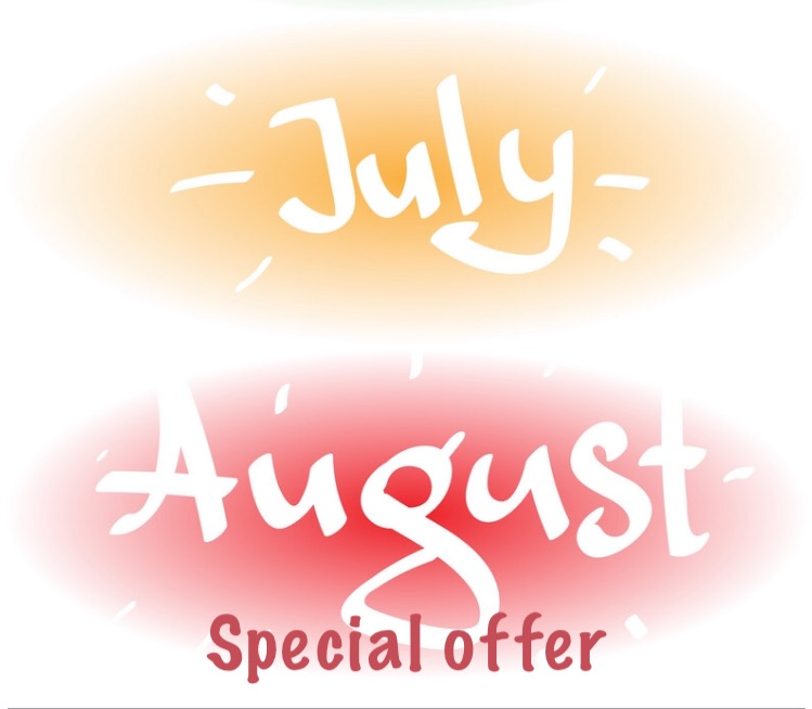 July & August Special Offers